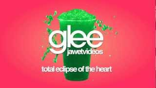Glee Cast - Total Eclipse of the Heart (karaoke version)
