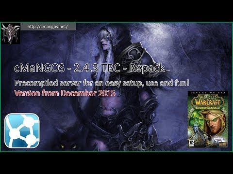 cMaNGOS | Release - 2 4 3 TBC Repack | 2017 03 21 - YouTube