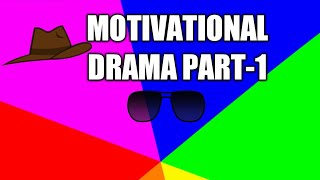 MOTIVATIONAL DRAMA PART-1(BY MBBS STUDENT IN IMS,BHU)