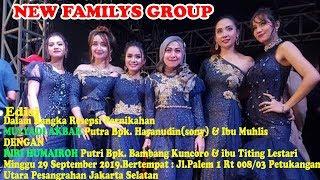 Download lagu Live Streaming New FAMILYS GROUP Edisi Petukangan Utara Minggu 29 September 2019 MP3