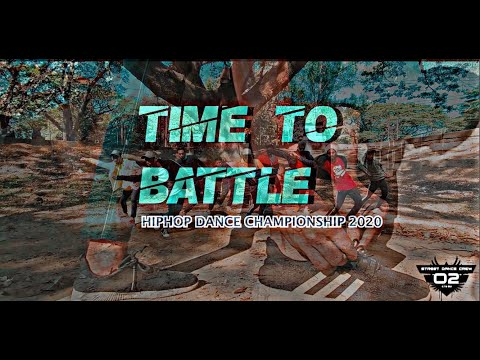 Time To Battle Theme Song |O2 Street Dance Crew | Pappu Niggah| Prod. Anasul Haque