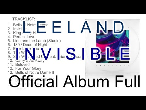 Leeland - Invisible 2016 (Official Album Full)