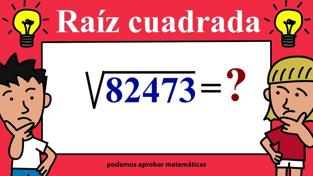 Raíz Cuadrada 1, 2, 3, 4, 5 y 6 cifras o dígitos - YouTube