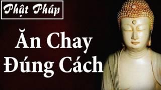 Đạo Bụt Ăn Chay Đúng Cách, Phật Giáo, Kinh Phật