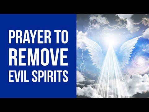 Prayer to Remove Evil from Your Life (Against Evil Spirits) ✅