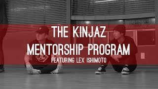 The Kinjaz Mentorship Program feat. Lex Ishimoto | THE RIDE UP