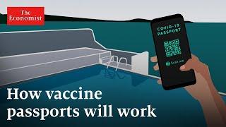 Can vaccine passports kickstart the economy? | The Economist