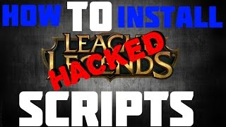 hack 6 18 how to install script on league of legends