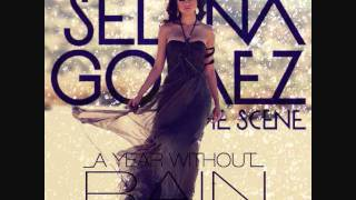 Selena Gomez & The Scene - A Year Without Rain (Audio/Chipmunks Version)