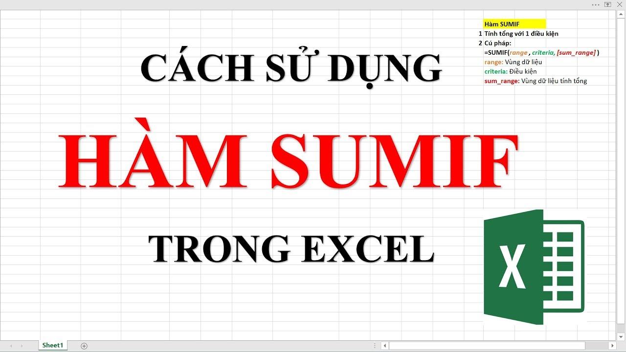 Hàm Excel Thông Dụng | Hàm SumIF (Hay nhất)