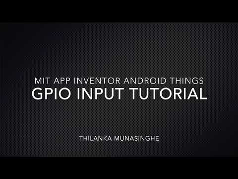 MIT App Inventor Android Things GPIO Input
