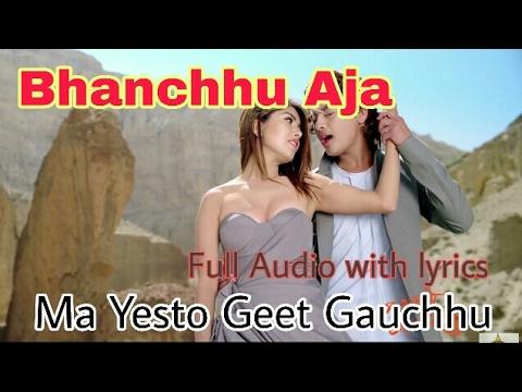 New Nepali Movie | Bhanchhu Aajha(lyrics for karaoke) Ma Yesto Geet Gaauchu || Ft Pooja &Paul Shah