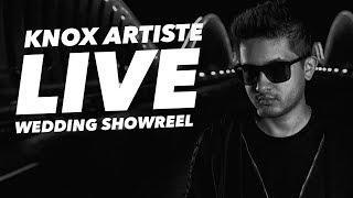 Knox Artiste Live | Wedding Showreel 2019