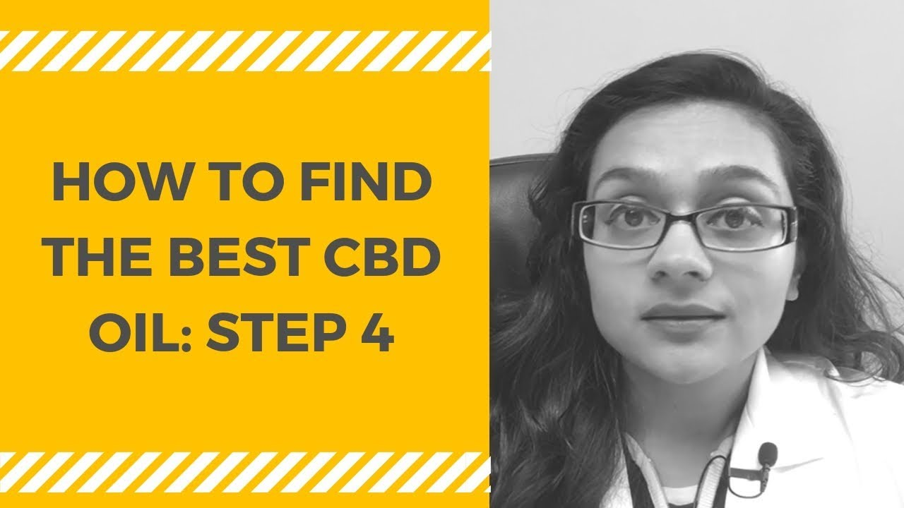 How to Find the Best CBD Oil: STEP 4 | Medical Marijuana