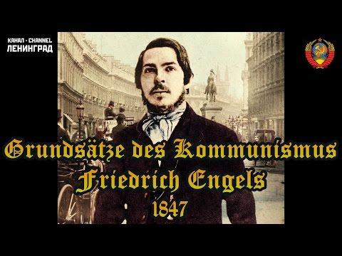 Friedrich Engels. Grundsätze des Kommunismus. 1847. Hörbuch. Deutsch.