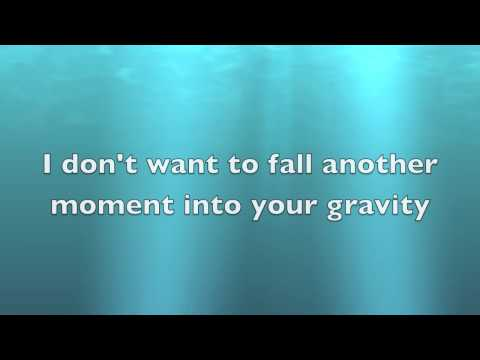 Gravity by Sara Bareilles **with lyrics on screen**