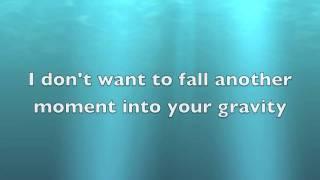 Gravity by Sara Bareilles with lyrics on screen