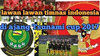 Lawan terberat timnas indonesia, Tsunami cup 2017 di Aceh,