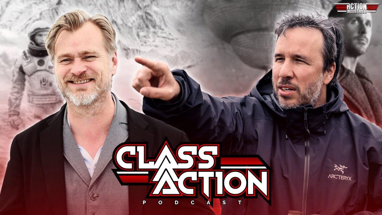 Class Action:  Christopher Nolan vs Denis Villeneuve