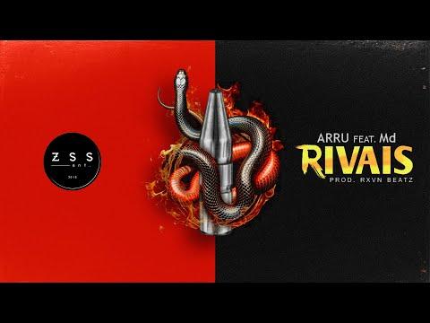 Md – Rivais (Letra) ft. Arru