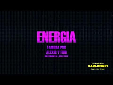 Alexis y Fido Energia - Karaoke