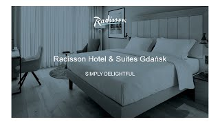 Welcome to Radisson Hotel & Suites Gdańsk