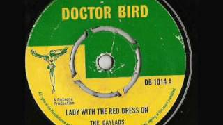The Gaylads - Lady With The Red Dress On - Doctor Bird Records