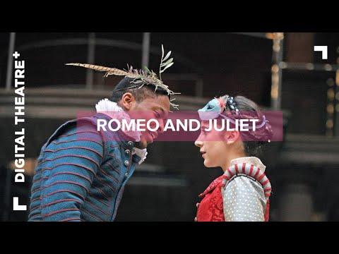 Romeo and Juliet from Shakespeare's Globe - available on Digital Theatre Plus