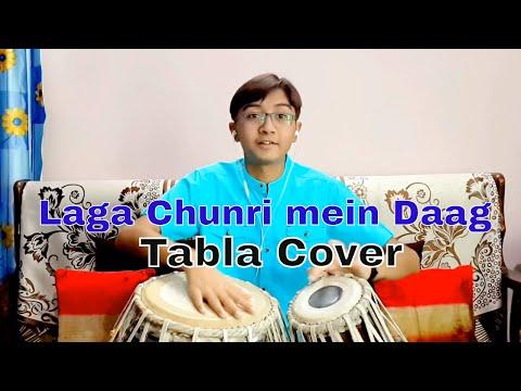 Laga Chunri Mein Daag - Tabla Cover By Ayaansh Rajotia....