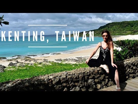 KENTING, TAIWAN Travel Guide:  15 AMAZING Things to do in Kenting!