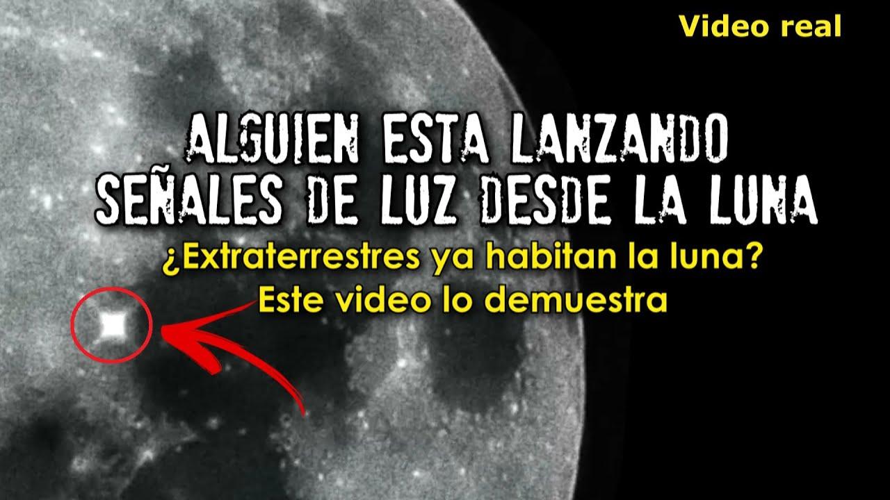 Alguien está lanzando señales de luz desde la luna   Extraterrestres habitan en la luna