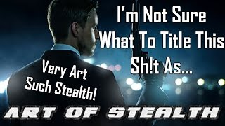 Art Of Stealth | Craptastic Gaming