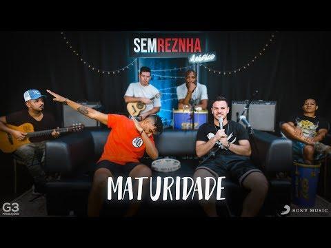Maturidade - Avine Vinny ft Matheus & Kauan - Sem ReZnha Acústico - Versão Pagode