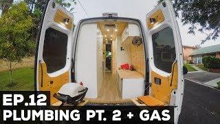 S1E12 Sprinter Van Conversion   Plumbing Pt. 2 + Gas