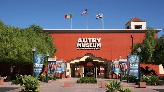 Los Angeles Landmarks:  Autry Museum of the American West
