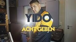 YIDO - ACHTGEBEN (Official 4K Video)