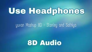 Yuvan Mashup 8d Audio || Azhaga nee engu irukkirai || Namma 8D Tunes