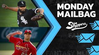 Monday Mailbag Week 7 Fantasy Baseball 2021 Skippers Podcast