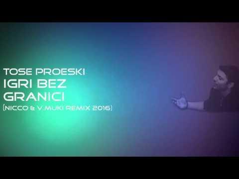 Tose Proeski - Igri Bez Granici (Nicco & Vasko Muki Remix 2016)