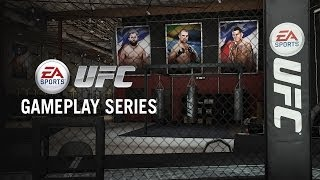 EA SPORTS UFC Gameplay Series - The Ultimate Fighter Career Mode
