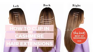 How to Clip in Cashmere Hair- TUTORIAL