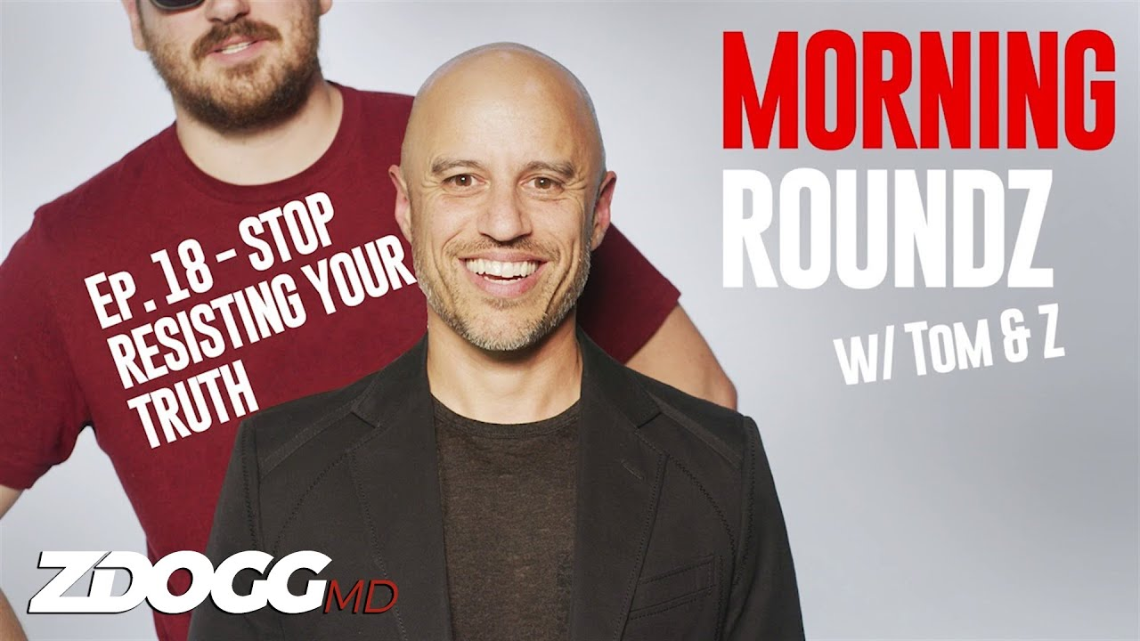 Download Stop Resisting Your Truth | Morning Roundz Ep. 18