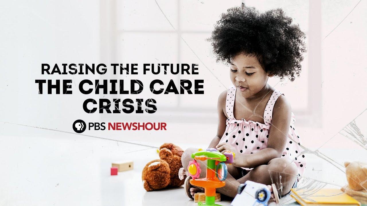 Download Raising the Future: The Child Care Crisis