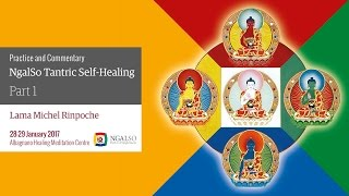 Practice and Commentary of NgalSo Tantric Self-Healing (English – Italian) – 28/29 January 2017