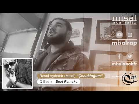 Resul Aydemir (Misal) 'Çocukluğum' (Q-Beatz - Beat Remake )