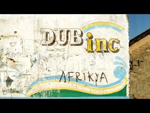 "DUB INC - Métissage (Album ""Afrikya"")"