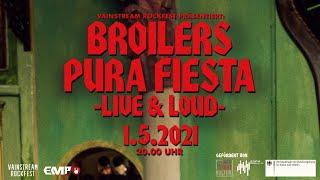 Broilers - »Pura Fiesta« Live & Loud