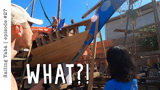 What did they do to my boat while I was gone??? - Sailing Yabá #27