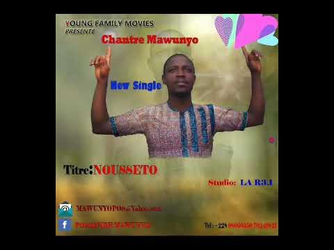 Download Chantre Mawunyo (Nousseto )