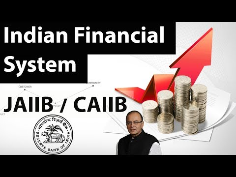 JAIIB & CAIIB exam preparation - Indian Finance system an overview - Banking and financial awareness